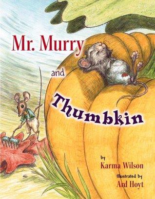 Mr. Murry and Thumbkin