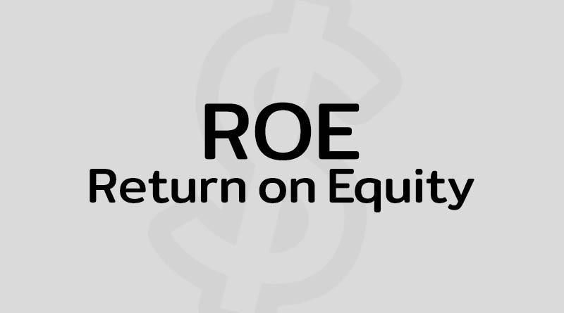 ROE คือ หุ้น Return on Equity คือ สูตร ROE หุ้น วิธีหา