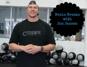 Brain Break with Jon Jansen
