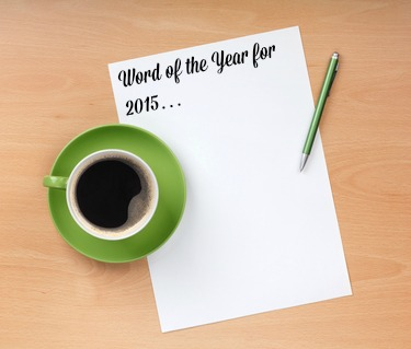 Choosing a word of the year for 2015 and do I need just ONE word?