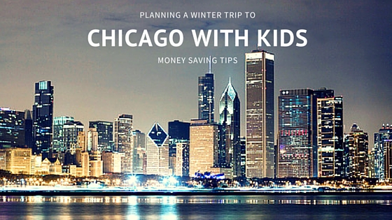 Planning a Trip to Chicago with Kids