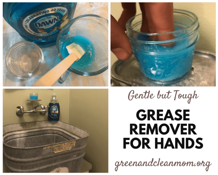 Make your own grease remover for hands with Dawn dish soap, it's gentle but effective.