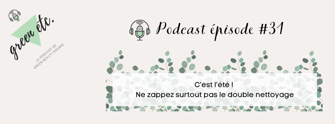 Podcast green etc. épisode 31
