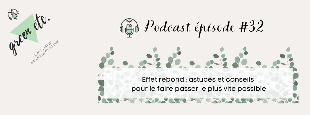 Podcast green etc. épisode 32