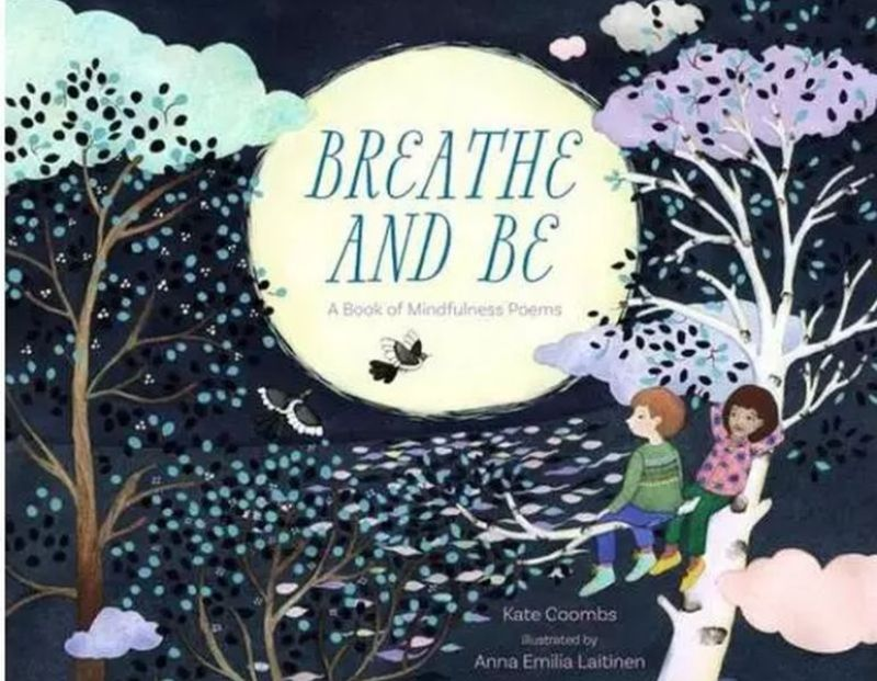 Breathe and Be A book of Mindfulness Poems