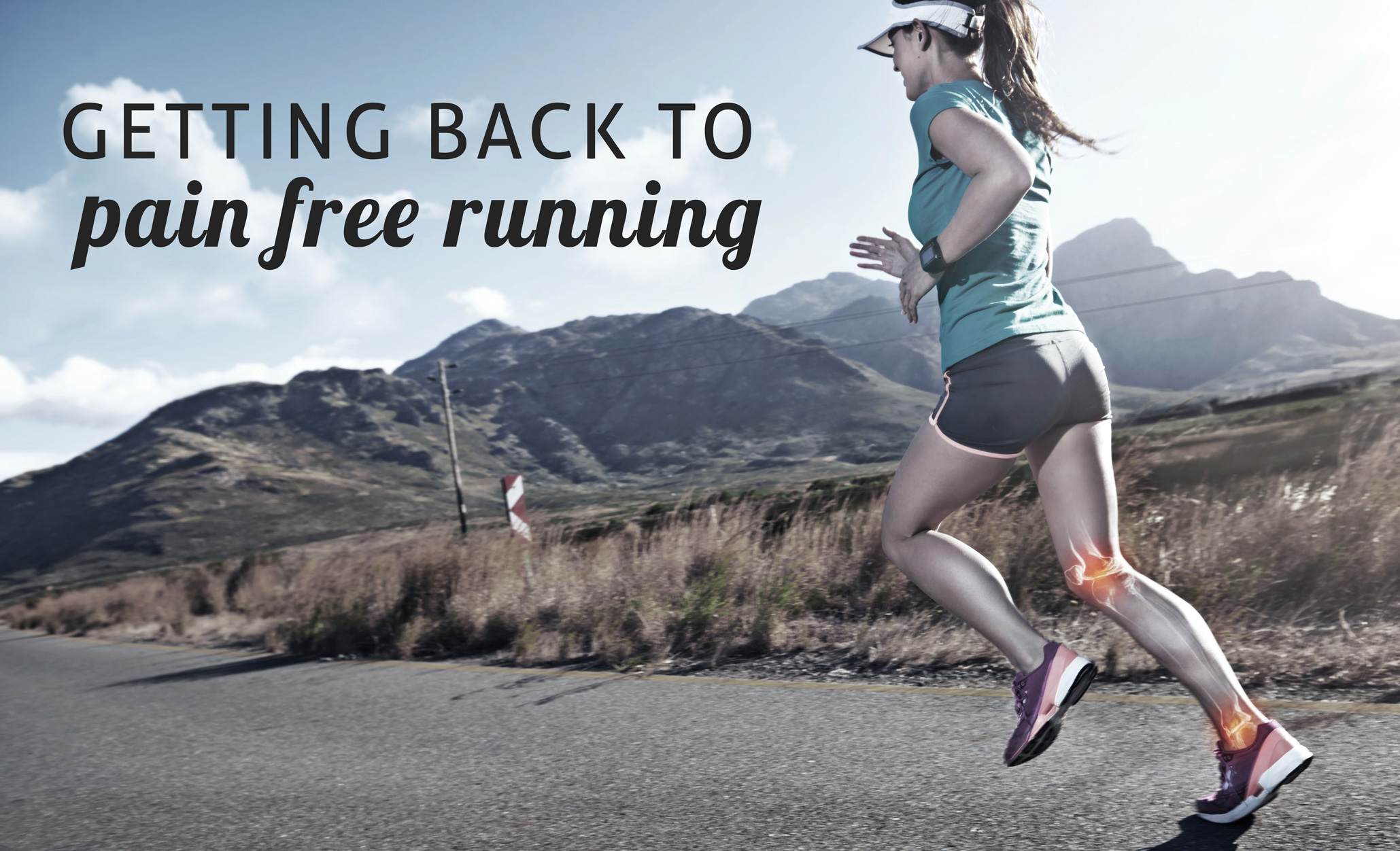 Getting Back to Pain Free Running – Overuse Injuries