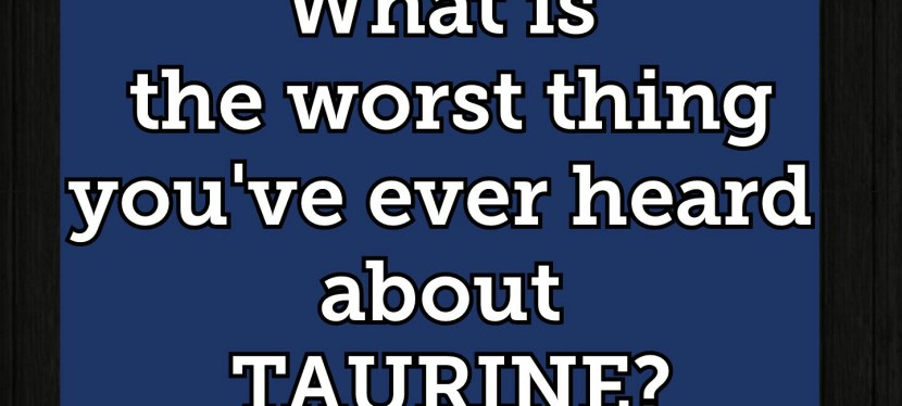 Taurine, bad Zodiac jokes, and bull sperm- Book Excerpt of the Week