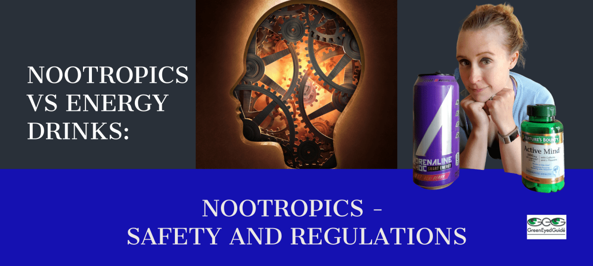 nootropics safer than energy drinks blog cover greeneyedguide(dot)com