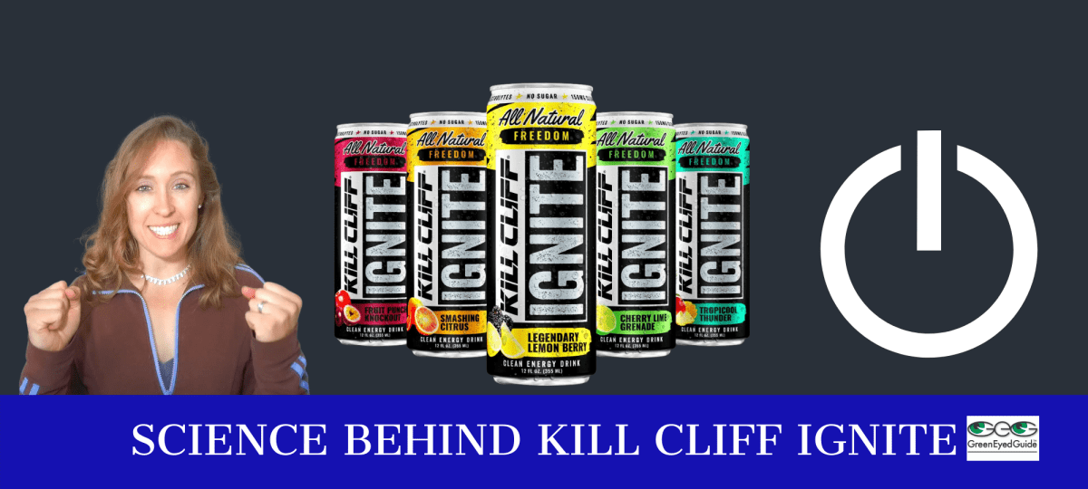 science behind kill cliff ignite GreenEyedGuide