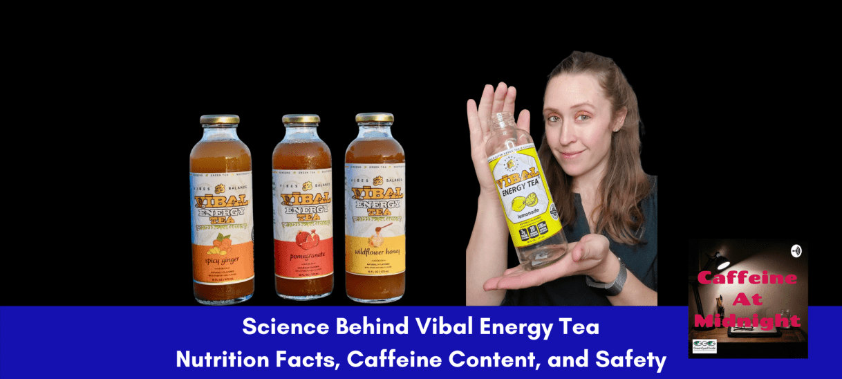 Science Behind Vibal Energy Tea