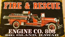 antique fire engine Hawaii Wood Sign