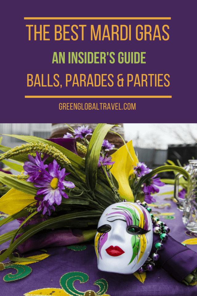 The Best Mardi Gras Balls, Parades & Parties (An Insider's Guide) The Best Mardi Gras Balls, Parades & Parties (An Insider's Guide) via @greenglobaltrvl