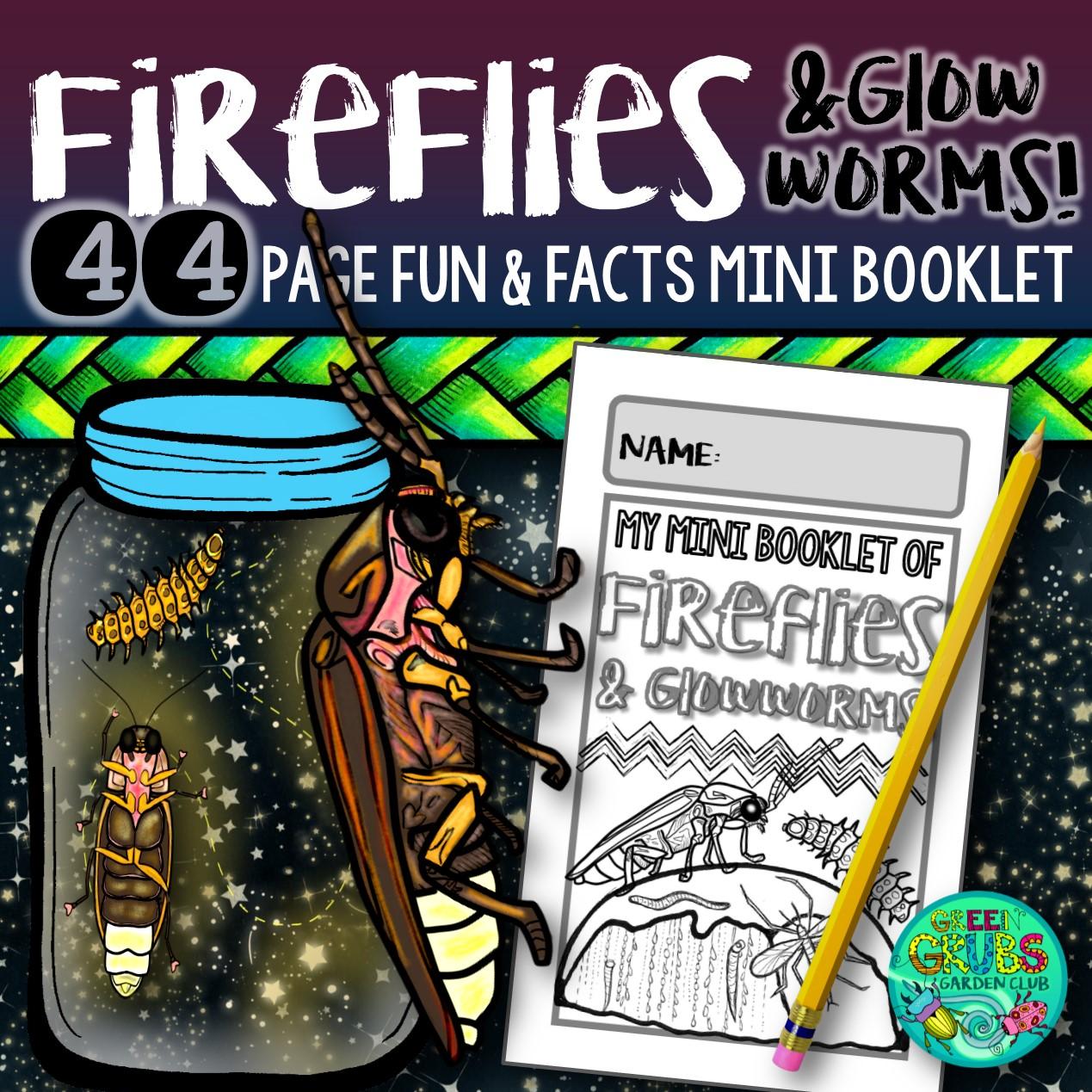 Fireflies Lightning Bugs Amp Glowworms Ready Set Glow