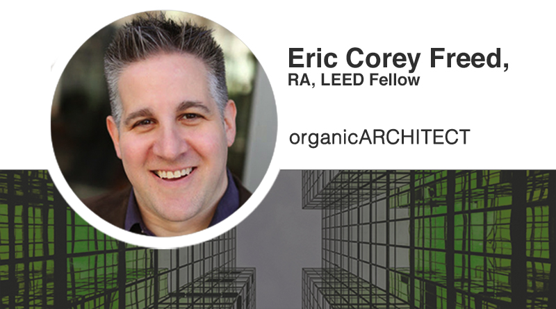 Eric Corey Freed, organicARCHITECT