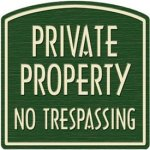 Private-Property-Dome-Sign-Tan-on-Green-PRIVATE-PROPERTY-NO-TRESPASSING-0