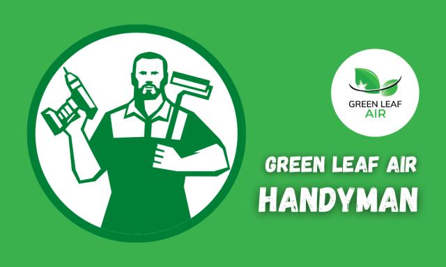 Green Leaf Air Handyman Service