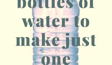 Πόσα μπουκάλια νερού  χρειάζονται για να φτιαχτεί ένα;