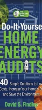 Do It Yourself Home Energy audits improves indoor and outdoor air quality