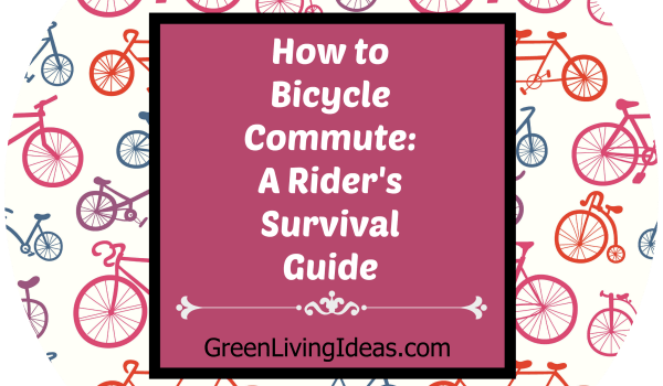 How to Bicycle Commute_ A Rider's Survival Guide