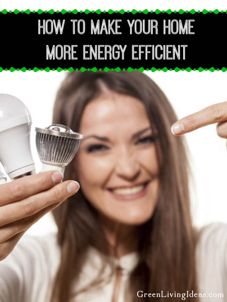How to Make Your Home More Energy Efficient - Whether you are a home owner or a renter, learning how to make your home more energy efficient can reduce your water and sewer bills, reduce your electric bill and help make your home greener. It's a win for your home, your wallet and our planet!