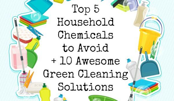 Top 5 Household Chemicals to Avoid