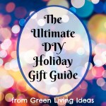 The Ultimate DIY Holiday Gift Guide