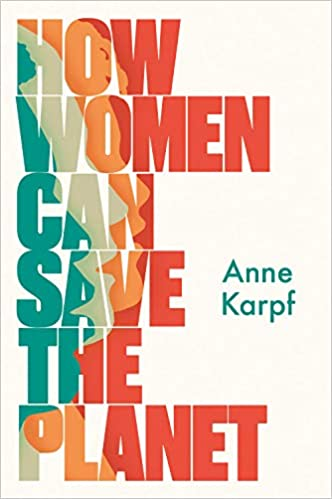 New event by the Trouble Club: How Women Can Save the Planet, October the 5th