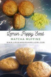 lemon poppy seed matcha muffins