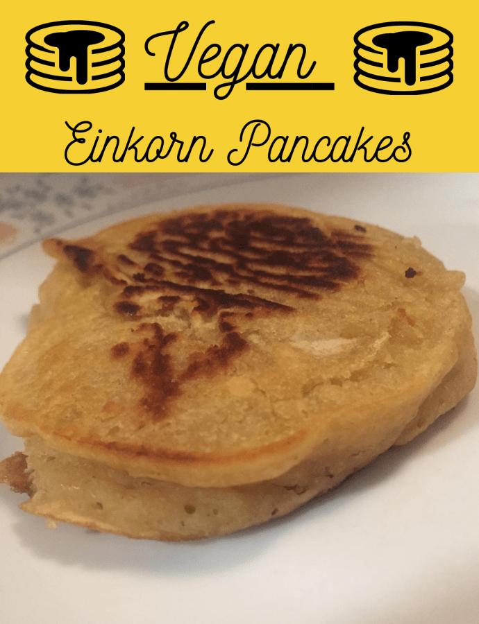 30-Minute Vegan Einkorn Pancakes
