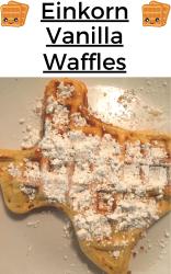 einkorn vanilla waffles