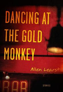 A Review of  Dancing at the Gold Monkey by Allen Learst
