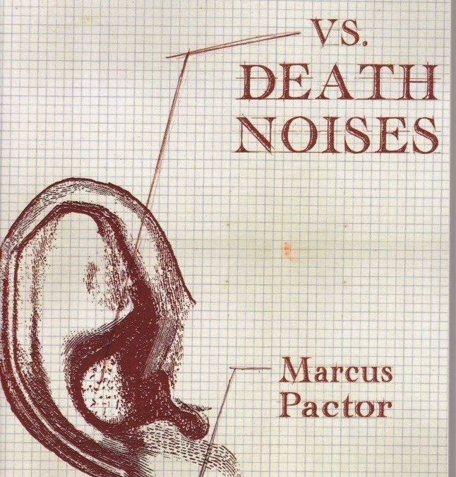 Review of Vs. Death Noises by Marcus Pactor
