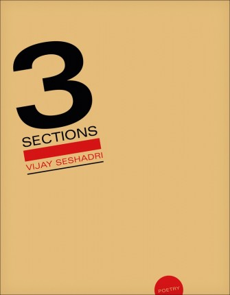 Review of 3 Sections by Vijay Seshadri
