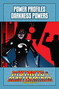 Mutants & Masterminds Power Profile: Darkness Powers