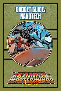 Mutants & Masterminds Gadget Guide: Nanotech