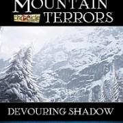 Mountain Terrors: Devouring Shadow