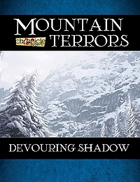 Mountain Terrors: Devouring Shadow