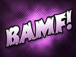BAMF!