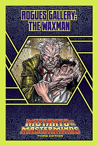 Rogues Gallery: The Waxman (PDF)
