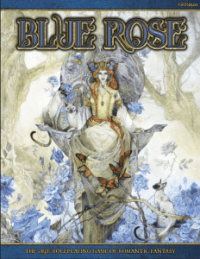 Blue Rose the AGE RPG of Romantic Fantasy