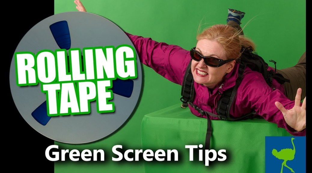 Green Screen Tips: Preparing Footage | Rolling Tape