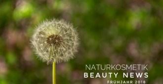 Naturkosmetik Neuheiten vegan beauty news Frühjahr 2018
