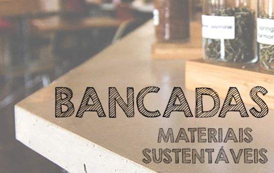 Bancadas: materiais sustentáveis. (Fonte: Sunset).