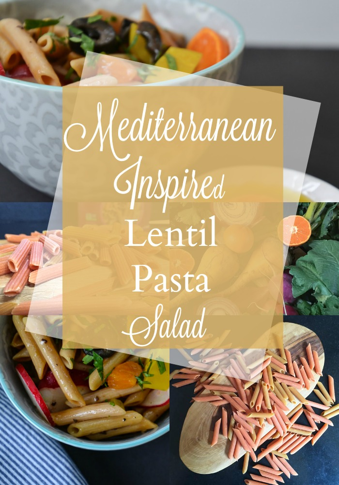 Mediterranean Inspired Lentil Pasta Salad