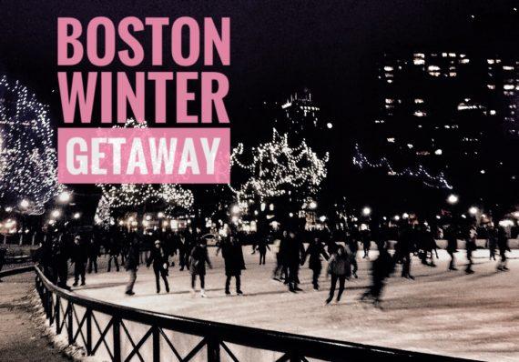 Boston Winter Getaway