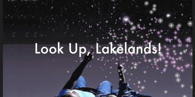 Look Up, Lakelands!