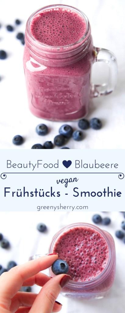 """Schneller Frühstücks-Smoothie mit """"Superfood"""" Blaubeeren vegan glutenfrei www.greenysherry.com"""