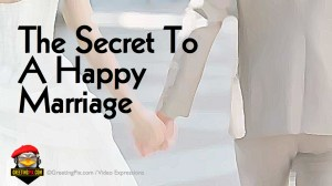 #36 The Secret To A Happy Marriage.001