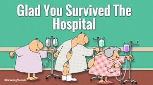 #72 Glad You Survived The Hospital.001