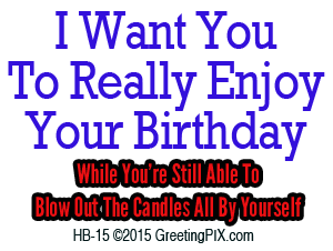 GreetingPIX.com_Greeting Words Birthday Wishes_I Want You To Really Enjoy Your Birthday